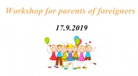 Workshop for parents of foreigners